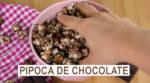 A MELHOR PIPOCA DE CHOCOLATE – SABOR PRESTÍGIO VEGANA